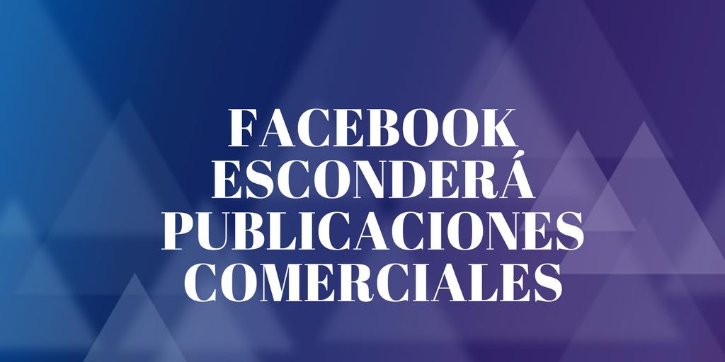 Facebook escondera publicaciones comer